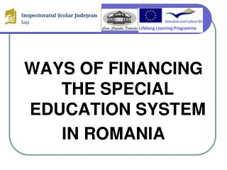 WAYS OF FINANCING THE SPECIAL EDUCATION SYSTEM IN ROMANIA