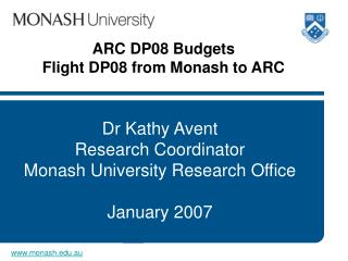 ARC DP08 Budgets  Flight DP08 from Monash to ARC