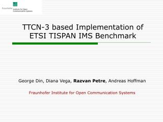TTCN-3 based Implementation of ETSI TISPAN IMS Benchmark