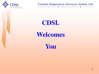 CDSL Welcomes You