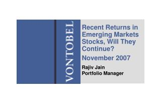 Recent Returns in Emerging Markets Stocks, Will They Continue? November 2007