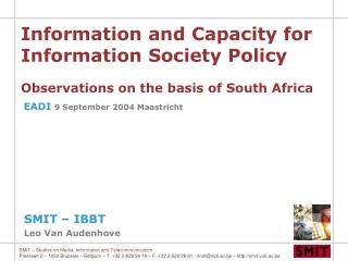 Information and Capacity for Information Society Policy