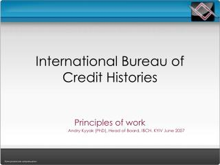 International Bureau of Credit Histories