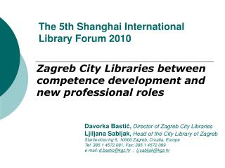 The 5th Shanghai International Library Forum 2010