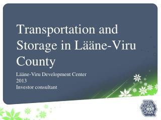 Transportation and Storage in Lääne-Viru County