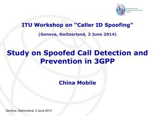 Study on Spoofed Call Detection and Prevention i n 3GPP
