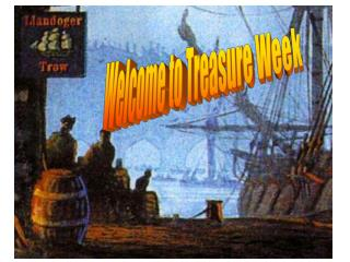 Welcome to Treasure Week