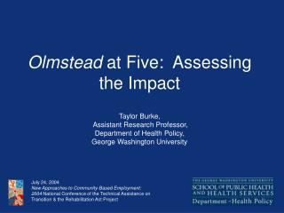 Olmstead  at Five:  Assessing the Impact