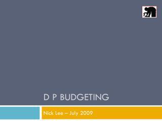 D P Budgeting