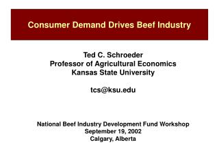 Consumer Demand Drives Beef Industry