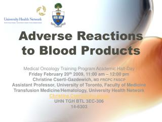 Adverse Reactions to Blood Products