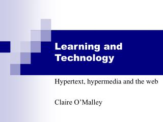 Learning and Technology