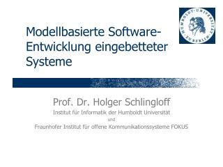Modellbasierte Software-Entwicklung eingebetteter Systeme