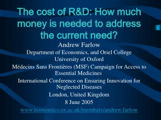 The cost of R&D: How much money is needed to address the current need?