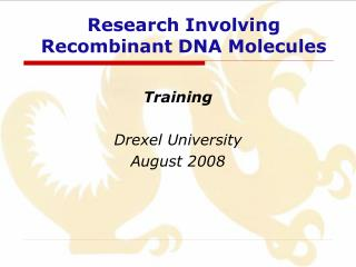 Research Involving Recombinant DNA Molecules