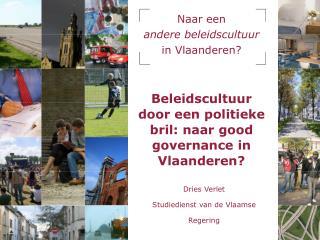 Naar een  andere beleidscultuur  in Vlaanderen?