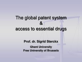 The global patent system  & access to essential drugs
