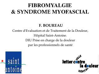 FIBROMYALGIE  &  SYNDROME  MYOFASCIAL