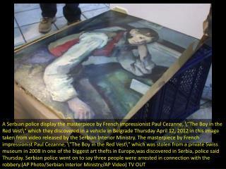 Police seize stolen Cezanne