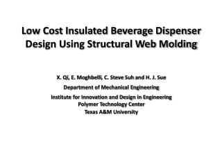 Low Cost Insulated Beverage Dispenser Design Using Structural Web Molding