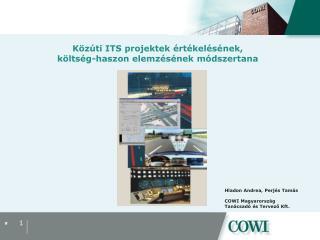 Közúti ITS projektek értékelésének, költség-haszon elemzésének módszertana