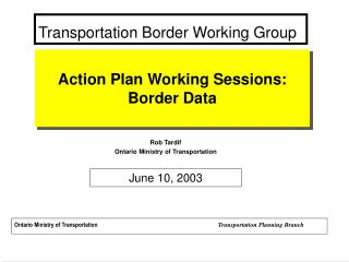 Transportation Border Working Group