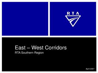 East – West Corridors