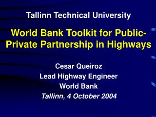 World Bank Toolkit for Public-Private Partnership in Highways
