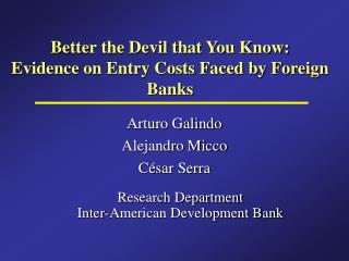 Better the Devil that You Know: Evidence on Entry Costs Faced by Foreign Banks