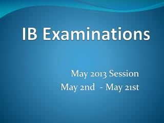 IB Examinations