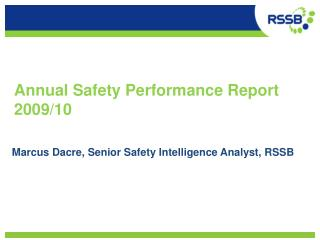 Annual Safety Performance Report 2009