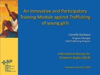 An Innovative and Participatory Training Module against Trafficking of young girls