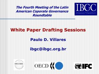 The Fourth Meeting of the Latin American Coporate Governance Roundtable