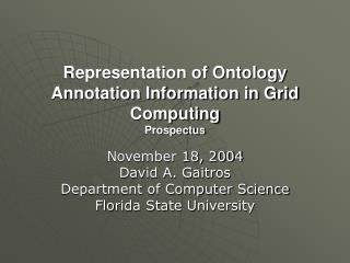Representation of Ontology Annotation Information in Grid Computing  Prospectus