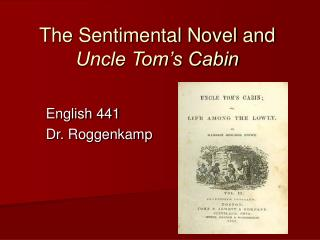 The Sentimental Novel and  Uncle Tom�s Cabin