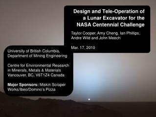 Design and Tele-Operation of a Lunar Excavator for the NASA Centennial Challenge