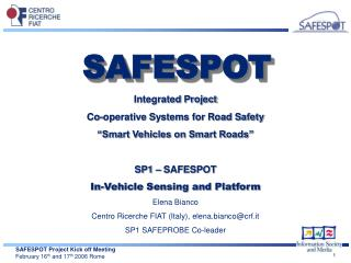 "Integrated Project Co-operative Systems for Road Safety  ""Smart Vehicles on Smart Roads"""