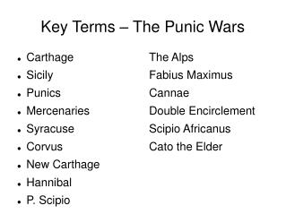 Key Terms – The Punic Wars