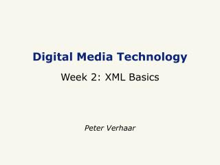 Digital Media Technology