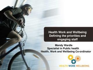 Mandy Wardle           Specialist in Public health