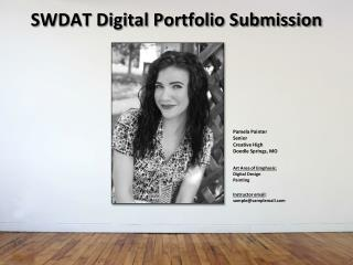SWDAT Digital Portfolio Submission