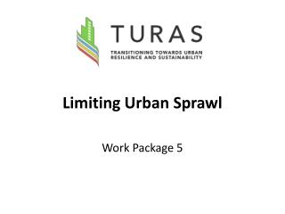 Limiting Urban Sprawl