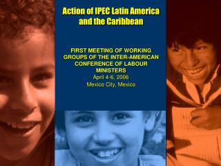 Action of IPEC Latin America and the Caribbean