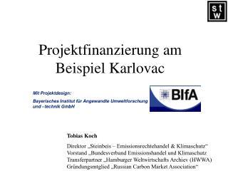 Projektfinanzierung am Beispiel Karlovac