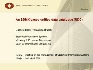 An SDMX based unified data catalogue (UDC)