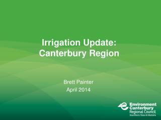 Irrigation Update: Canterbury Region