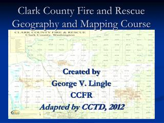 Clark County Fire and Rescue Geography and Mapping Course