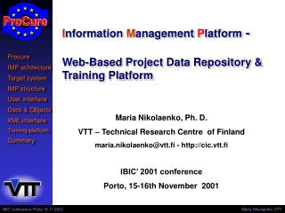 I nformat i on  M anagement  P latform  - Web-Based Project Data Repository & Training Platform