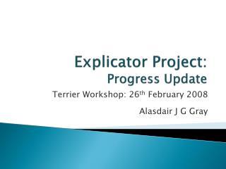 Explicator Project:  Progress Update