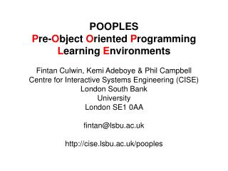 POOPLES P re- O bject  O riented  P rogramming  L earning  E nvironments
